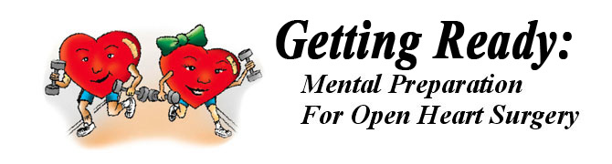 Get Ready - Mental preparation for open heart surgery